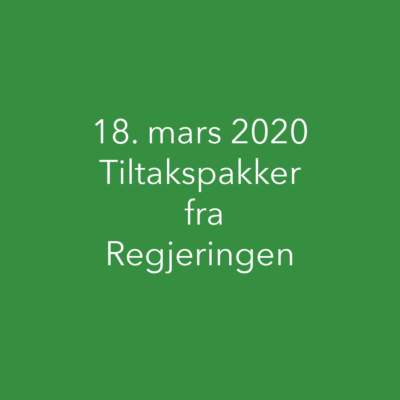 18.mars 2020 – Tiltakspakker fra Regjeringen