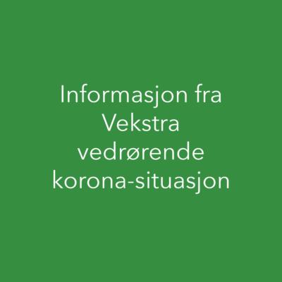 Informasjon fra Vekstra vedrørende korona-situasjon